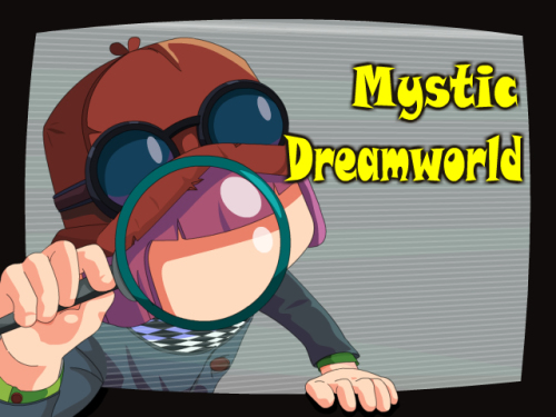 Mystic Dreamworld